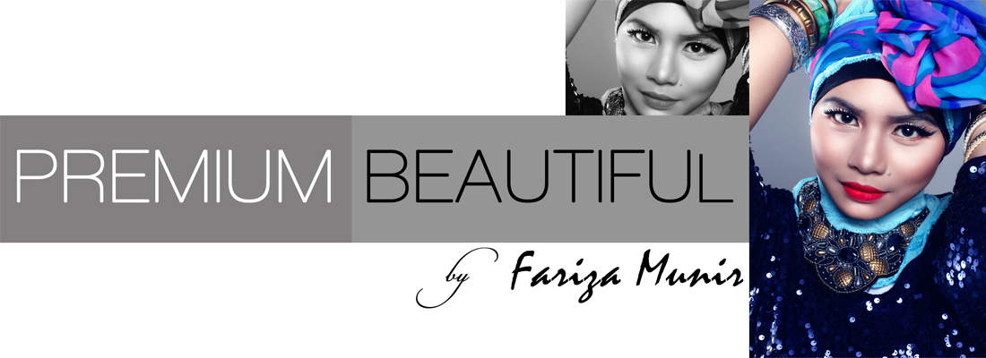 Premium Beautiful By Fariza Munir