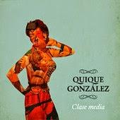 Quique González - Clase Media
