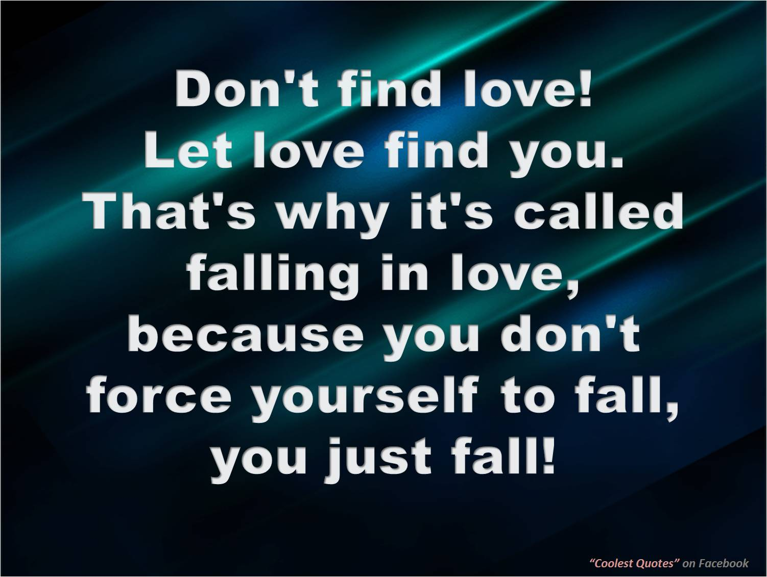 My Coolest Quotes: Follow this Cool Quote instead of Falling in Love!