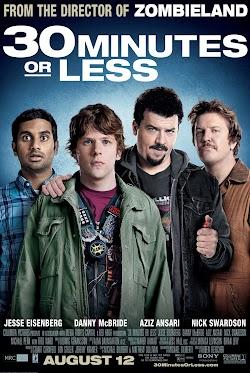 30 Phút Hoặc Ít Hơn - 30 Minutes Or Less (2011) Poster
