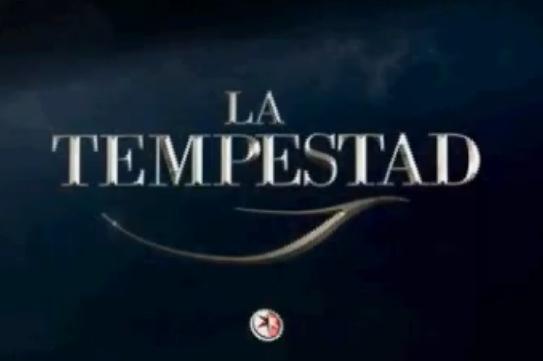 """Primer promocional de la telenovela """"La Tempestad"""""""