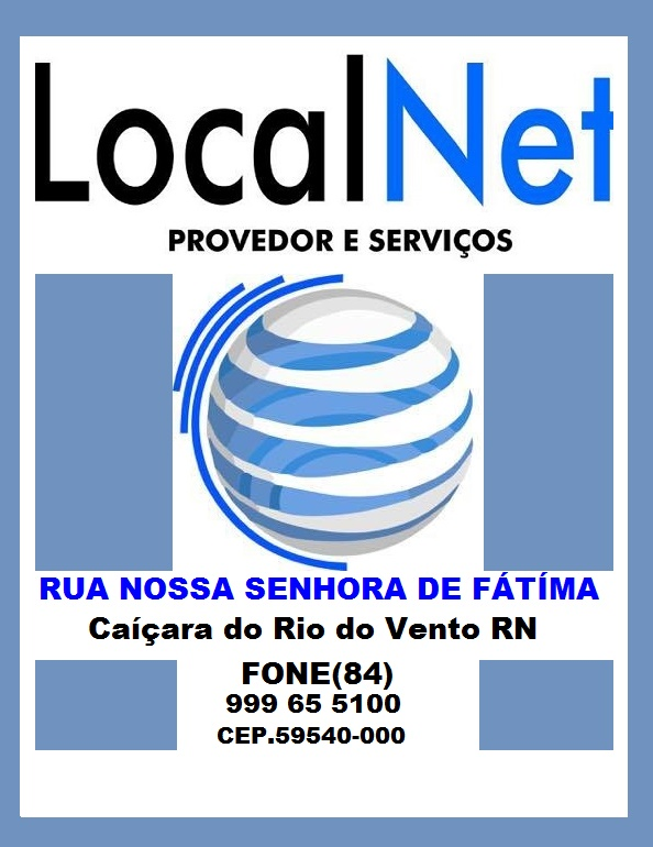 LOCAL NET CAIÇARA DO RIO DO VENTO RN