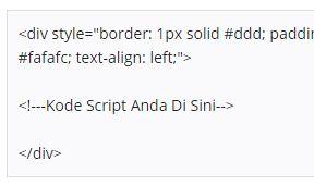 Kotak Kode HTML/Javascript di Posting Blog
