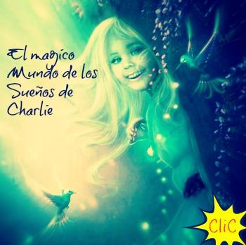 El Magico Mundo de los Sueños de Charlie