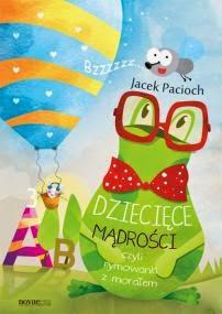 http://zaczytani.pl/ksiazka/dzieciece_madrosci_czyli_rymowanki_z_moralem,druk