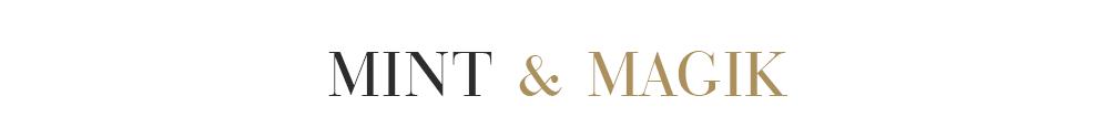 Mint & Magik