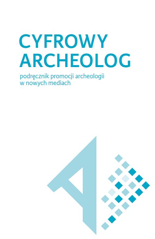 """Okładka publikacji """"Cyfrowy archeolog"""""""