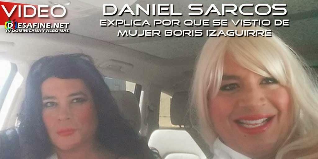 http://www.desafine.net/2015/01/daniel-sarcos-explica-por-que-se-vistio-de-mujer-con-boris-izaguirre.html