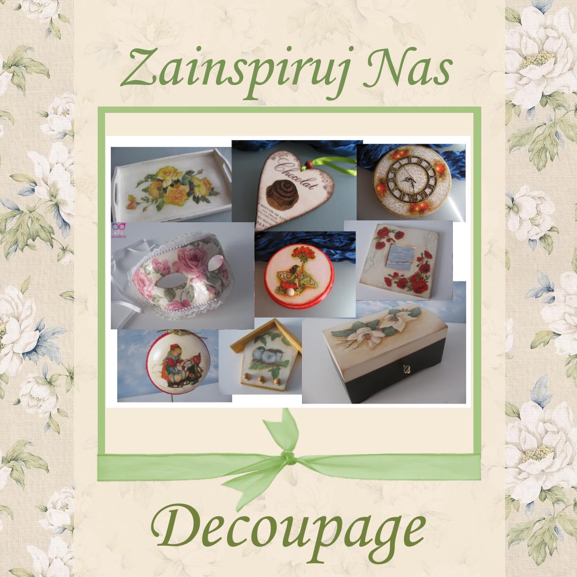 http://szuflada-szuflada.blogspot.com/2014/03/zainspiruj-nas-decoupage.html