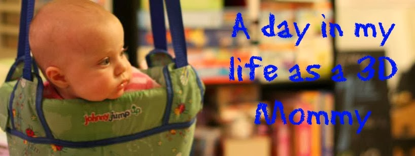 A day in my life as a 3D Mommy