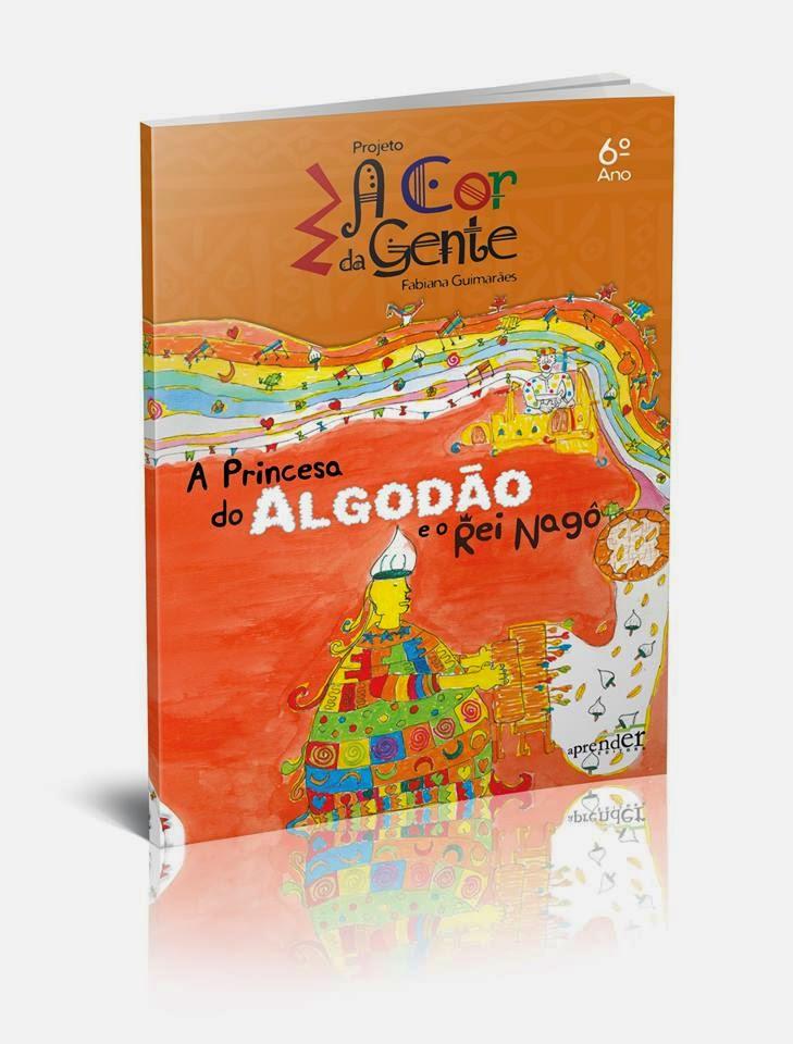 a PRINCESA DO ALGODÃO E O REI NAGÔ