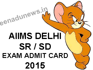 AIIMS Delhi SR/DR Admit Card For Exam 12th July 2015, AIIMS Delhi SR/DR Exam Admit Card 2015 Collect online at the website www.aiims.edu. Sr. Resident Admit Card 2015 Download. AIIMS Senior Demonstrator Hall Ticket 2015