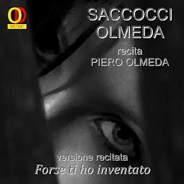 S. Saccocci - P. Olmeda - Forse ti ho inventato - versione recitata