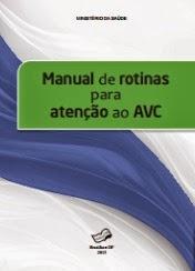 Manual de rotinas para atenção ao AVC - 2013