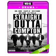 Straight Outta Compton (2015) WEB-DL 720p Audio Ingles 5.1 Subtitulada