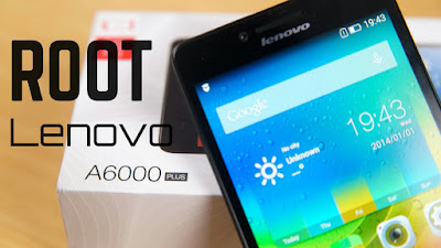 Root Lenovo A6000 Plus
