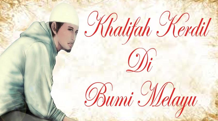 khalifah kerdil di bumi Melayu