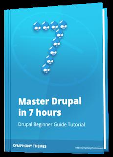 Master Drupal in 7 hours - Drupal Beginner Guide