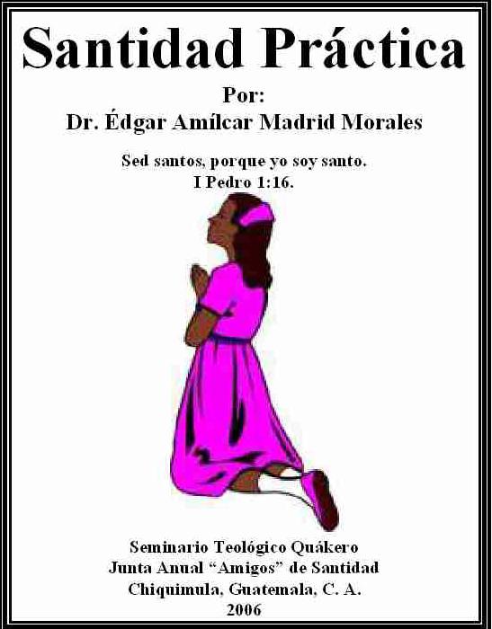 Édgar Amílcar Madrid Morales-Santidad Práctica-