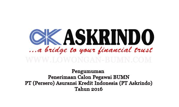 Pengumuman Penerimaan Calon Pegawai BUMN PT (Persero) Asuransi Kredit Indonesia (PT Askrindo) Tahun 2016
