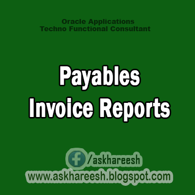 Payables Invoice Reports