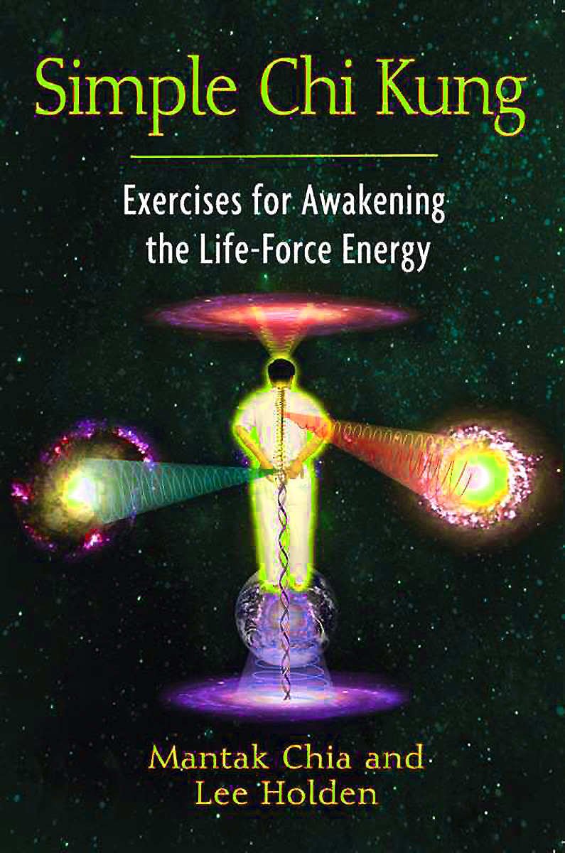 Learn Chi Kung - Develop Your Energy