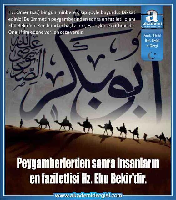 Peygamberlerden sonra insanların en faziletlisi Hz. Ebu Bekir'dir