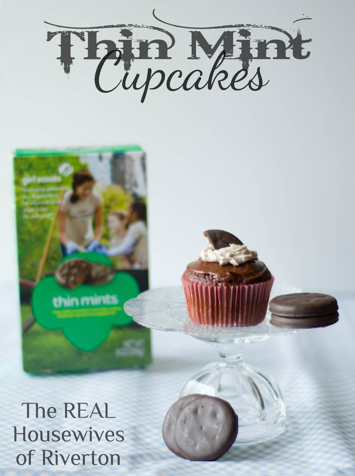 Thin mint cupcake recipe housewives of riverton for The riverton