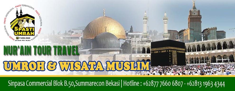Wisata Muslim Tour   NUR'AIN 087776606807
