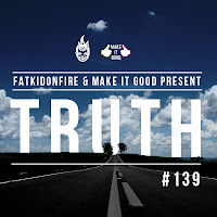 Truth dubstep MakeItGood x FatKidOnFire