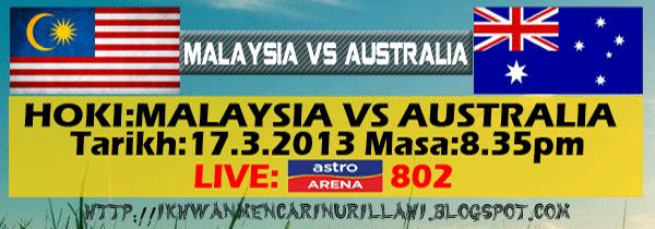 Keputusan Malaysia vs Australia 17 Mac 2013 - Hoki Piala Sultan Azlan Shah