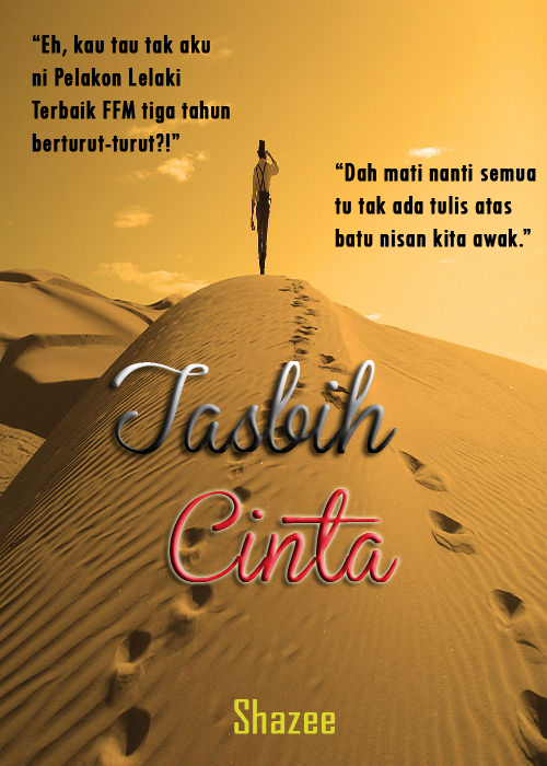 NEXT PROJECT! (Novel) Tasbih Cinta