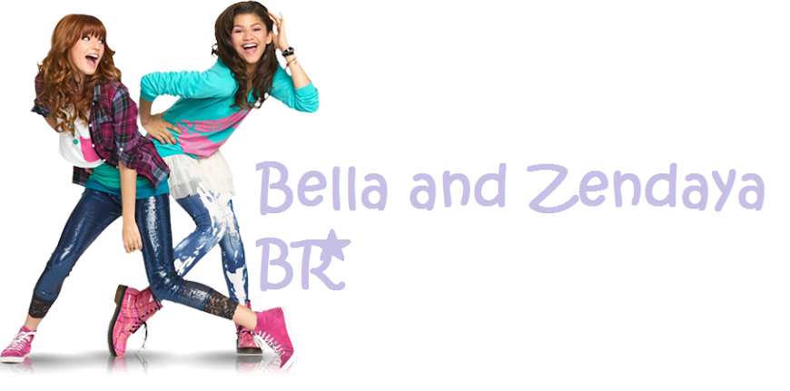 Bella And Zendaya BR::.