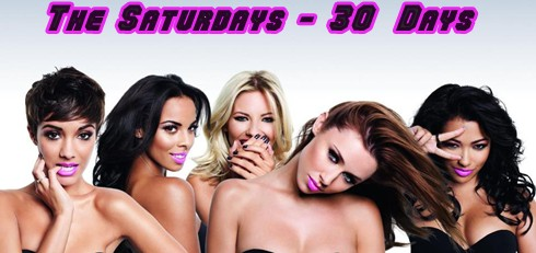 The Saturdays - 30 Days