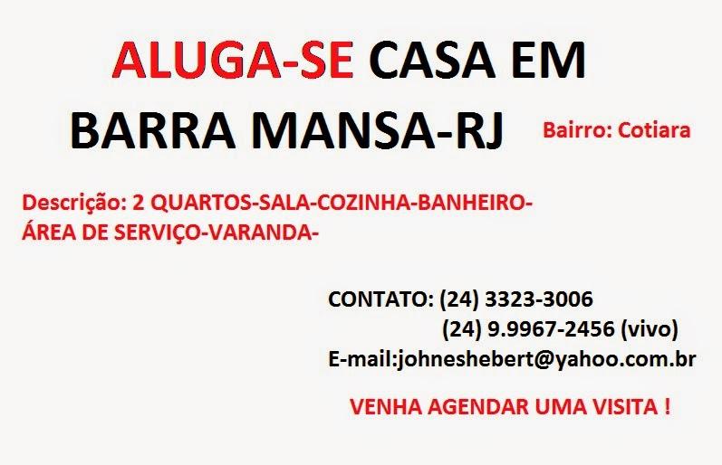 ALUGA-SE CASA EM BARRA MANSA