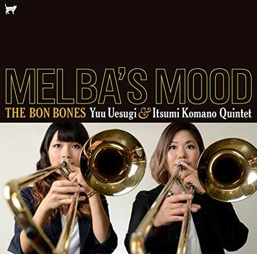 [Album] THE BON BONES – MELBA'S MOOD メルバズ・ムード (2015.05.20/MP3/RAR)