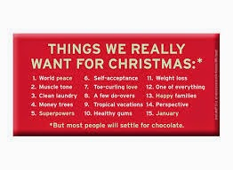 if you cant read what it says things we really want for christmas 1 world peace 2 muscle tone 3 clean laundry 4 money trees 5super powers