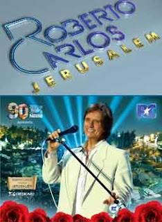 4 Roberto Carlos Especial em Jerusalém