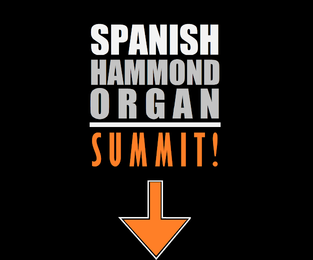 DVD - SPANISH HAMMOND ORGAN SUMMIT!