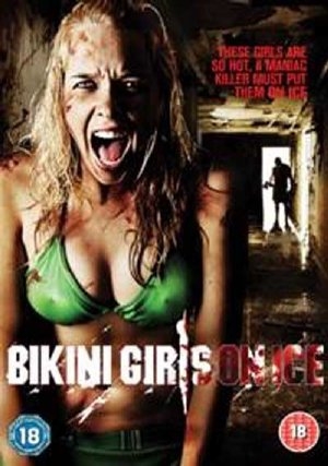 Kẻ Sát Nhân Biến Thái Bikini Girls On Ice Vietsub