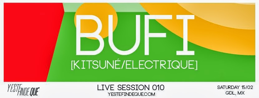 Y Este Finde Qué Presents Live Session 010 - Bufi