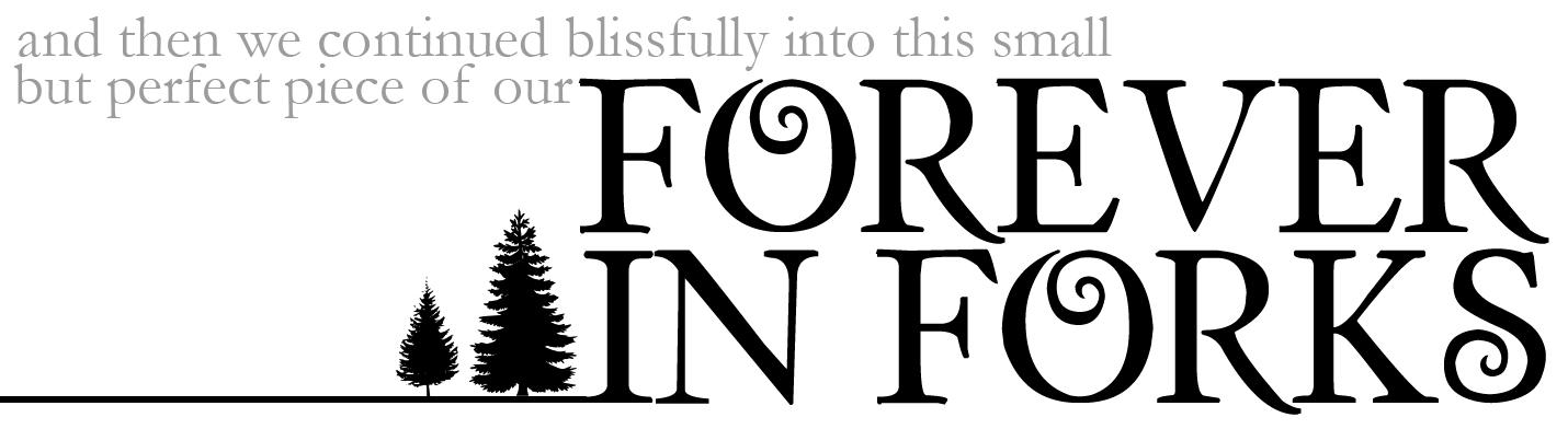 Forever in Forks