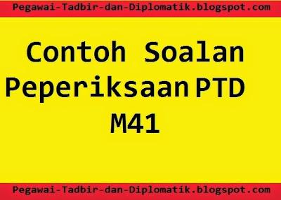 Contoh Soalan Peperiksaan PTD M41
