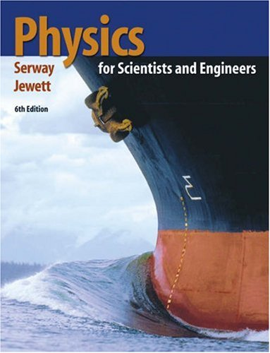 Physics : for Scientists and Engineers 8th edition ...
