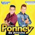 Baixar – Banda Ponney do Arrocha – CD Promocional – Julho 2015
