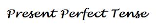 Rumus Present Perfect Tense, Tenses Bahasa Inggris, verbal, nominal,