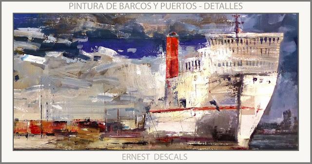BARCOS-PUERTOS-PINTURAS-DETALLES-PUERTO-PINTURA-ARTISTA-PINTOR-ERNEST DESCALS