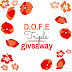 D.O.F.E Triple Giveaway - UPDATED