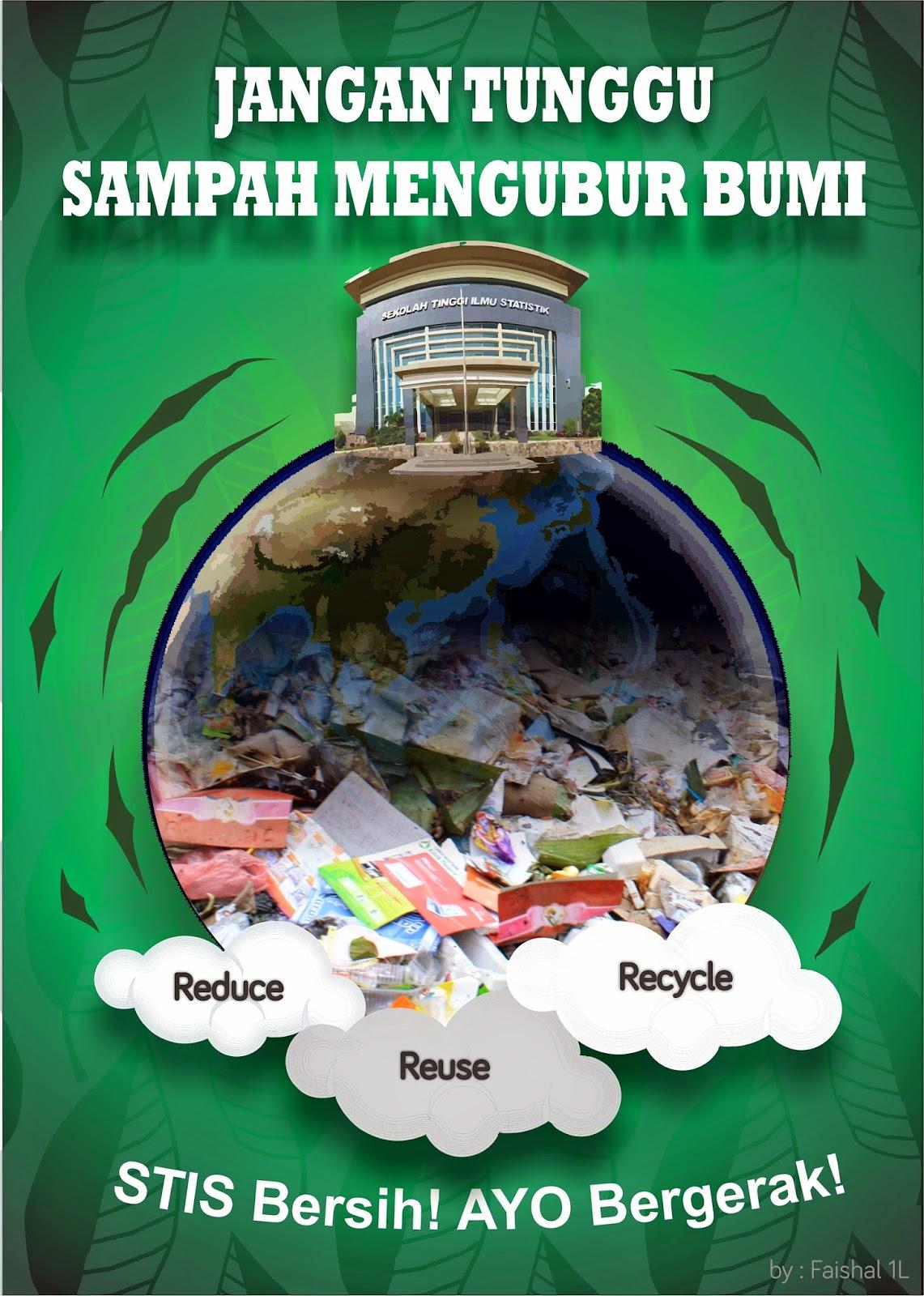 artinya janganlah kita membiarkan sampah menggunung ibaratnya bila tidak kita olah dan manfaatkan kembali menurut konsep 3r maka sampah seolah olah