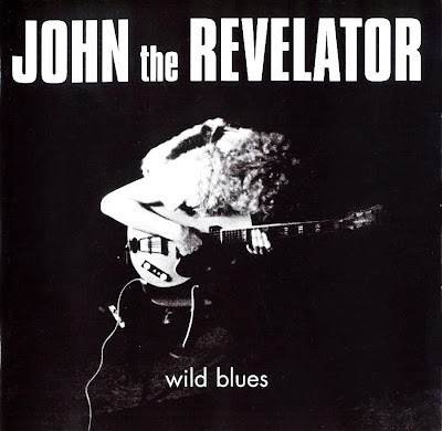 John The Revelator – Wild Blues (1970 - Great Blues From Netherland Influenced By Fleetwood Mac)
